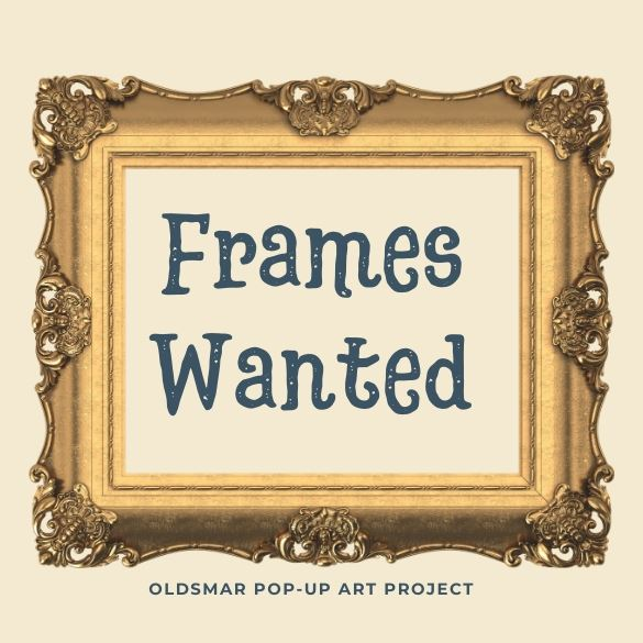 Frames Wanted