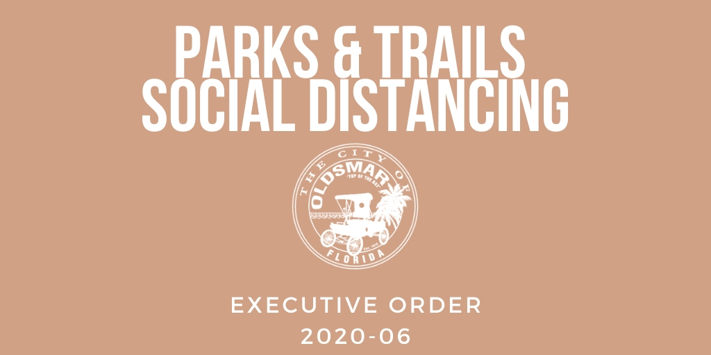 Executive Order 2020-06 Parks & Trails social distancing