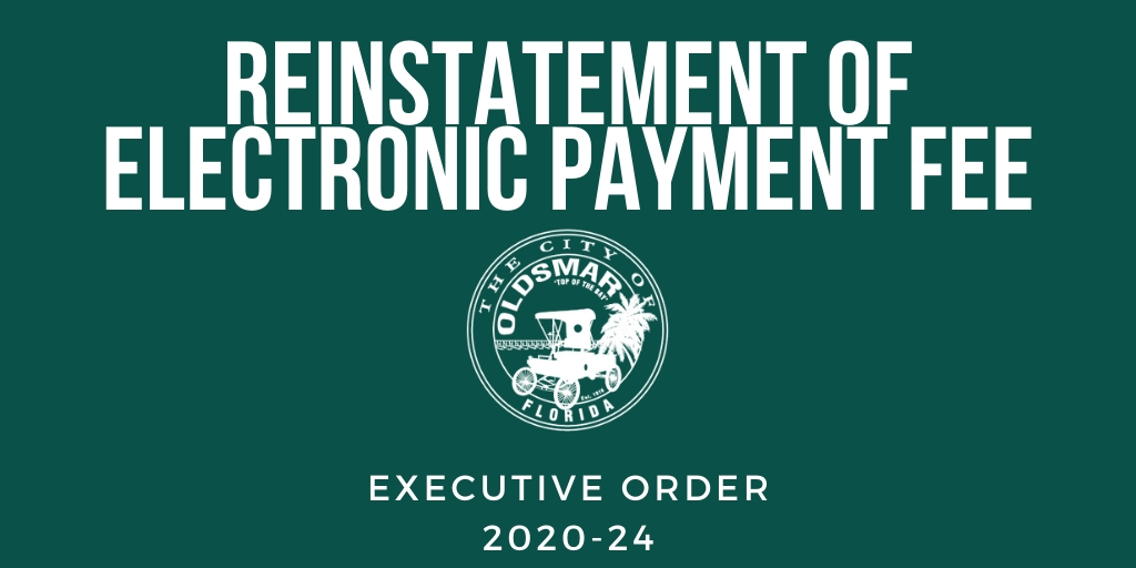 executive order 2020-24 reinstatement of electronic payment fee