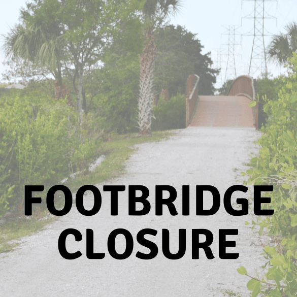 FOOTBRIDGE CLOSURE