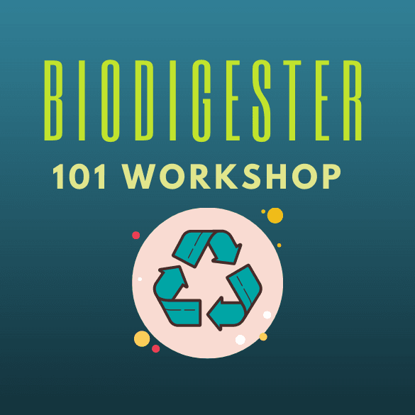 biodigester 101 workshop