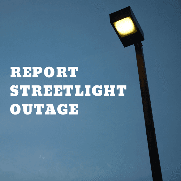 REPORT STREETLIGHT OUTAGE